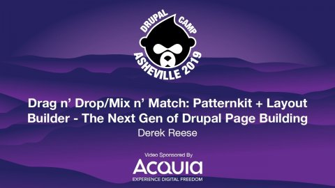 Embedded thumbnail for Drag n' Drop/Mix n' Match: Patternkit + Layout Builder - The Next Gen of Drupal Page Building