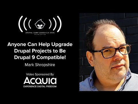 Embedded thumbnail for Anyone Can Help Upgrade Drupal Projects to Be Drupal 9 Compatible!