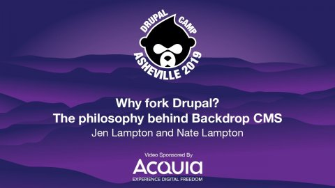Embedded thumbnail for Why fork Drupal? The philosophy behind Backdrop CMS