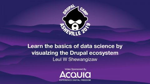 Embedded thumbnail for Learn the basics of data analytics by visualizing the Drupal ecosystem